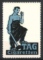 Reklamemarke TAG - Zigaretten, Arbeiter mit Vorschlaghammer raucht Zigarette