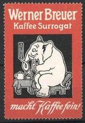 Reklamemarke Kaffee Surrogat, Werner Breuer, Elefant freut sich auf Kaffee, orange