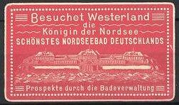 Präge-Reklamemarke Westerland, Königin der Nordsee, schönstes Nordseebad Deutschlands, Gebäude-Ansicht, rot