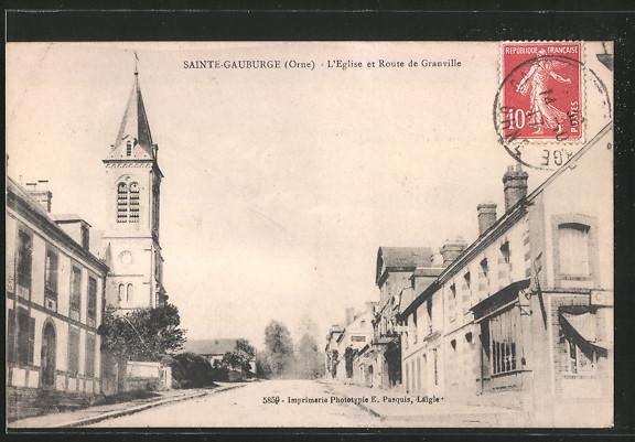 AK Sainte Gauburge, L'église et Route de Granville