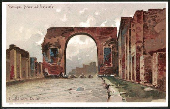 AK Pompei, bei Ausgrabung gefundener gut erhaltener Triumphbogen, Arco die Trionfo