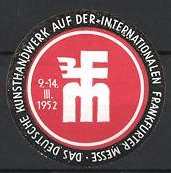 Präge-Reklamemarke Frankfurt, Deutsche Kunsthandwerksmesse 1952, Messelogo