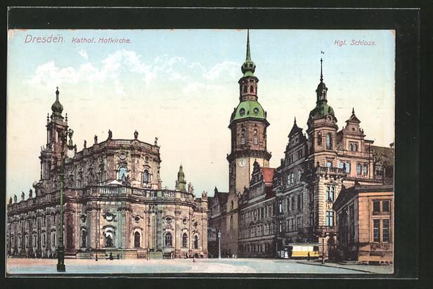 AK Dresden, Kath. Hofkirche und Königl. Schloss