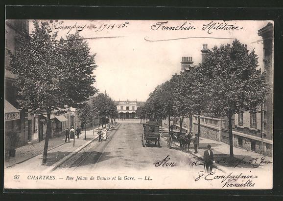 AK Chartres, Rue Jehan de Beauce et la Gare
