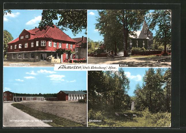 AK Ahausen, Geschäftshaus Friedrich Meyer v. P. Röndigs, Mittelpunktschule mit Turnhalle, Ehrenmal