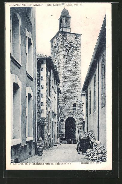 AK Craponne-sur-Arzon, le donjon, ancienne prison seigneuriale