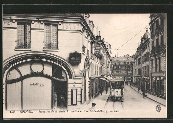 AK Epinal, Magasins de la Belle Jardiniere et Rue Léopold-Bourg, Strassenbahn