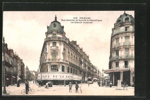 AK Orléans, rue Bannier et rue de la République, la grande rotonde