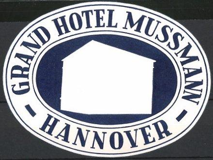 kofferaufkleber hannover grand hotel mussmann hotelgeb ude nr 6193281 oldthing sonstige. Black Bedroom Furniture Sets. Home Design Ideas