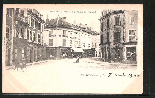 AK Rambervillers, Rue des Marchands et Place du Marché