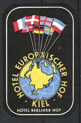 Kofferaufkleber Kiel, Hotel Europäischer Hof & Hotel Berliner Hof, Globus und internationale Fahnen