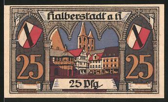 notgeld halberstadt 1920 25 pfennig marktplatz mit blick zur kirche wappen nr 6228498. Black Bedroom Furniture Sets. Home Design Ideas