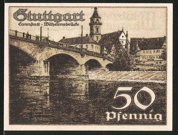 Notgeld Stuttgart 1921, 50 Pfennig, Wilhelmsbrücke in Cannstatt