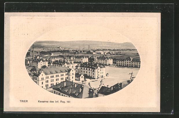 Präge-AK Trier, Kaserne des Inf. Reg. 161