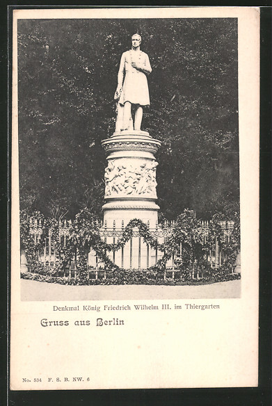 AK Berlin-Tiergarten, Denkmal König Friedrich Wilhelm III.