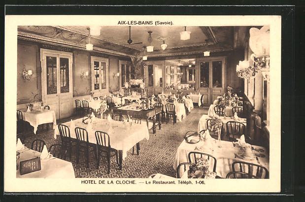 Ak aix les bains hotel de la cloche le restaurant nr - Restaurant la folie des grandeurs aix les bains ...