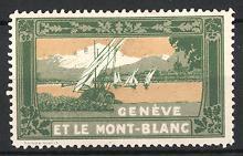 Reklamemarke Geneve - Genf, Et Le Mont-Blanc, Genfer See mit Blick zum Mont-Blanc