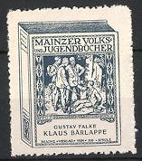 Reklamemarke Mainz, Mainer Volks - und Jugendbücher, Gustav Falke