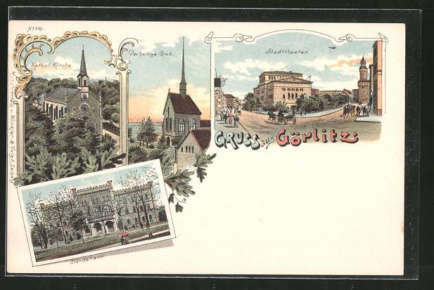 Lithographie Görlitz, Kathol. Kirche, Das heilige Grab, Stadttheater, Ständehaus