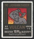 Reklamemarke Vulcan Bleistift, Johann Faber, Schmied mit Hammer vor Feuersbrunst