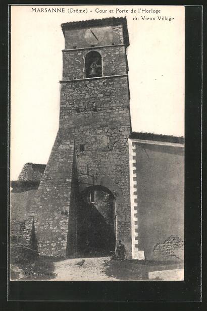 Ak marsanne cour et porte de l 39 horloge du vieux village for Porte de cour