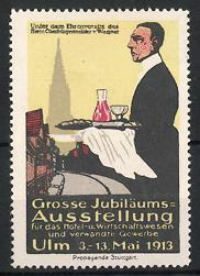 Reklamemarke Ulm, Ausstellung für Hotel - und Wirtschaftswesen 1913, Kellner serviert Speisen
