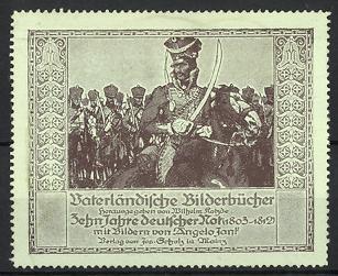 Künstler-Reklamemarke Angelo Jank, Vaterländische Bilderbücher, 10 Jahre Deutsche Not 1803-1812, Kavallerist zu Pferd