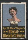 Reklamemarke Haut Bleich-Creme, Apotheker Max Wagner, Frauenb�ste