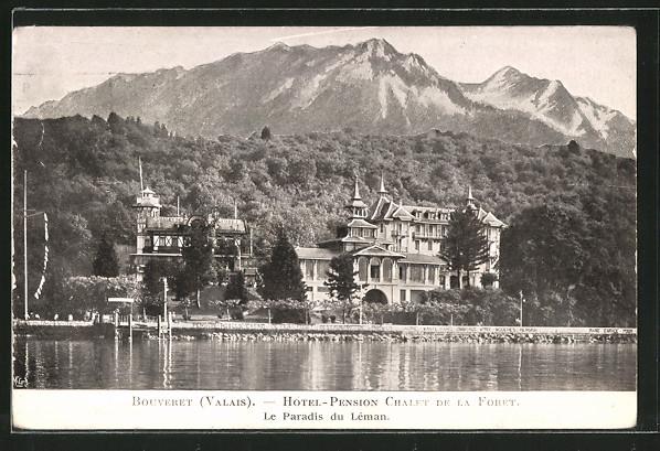 AK Bouveret, Hotel-Pension Chalet de la Foret, Le Paradis de Léman