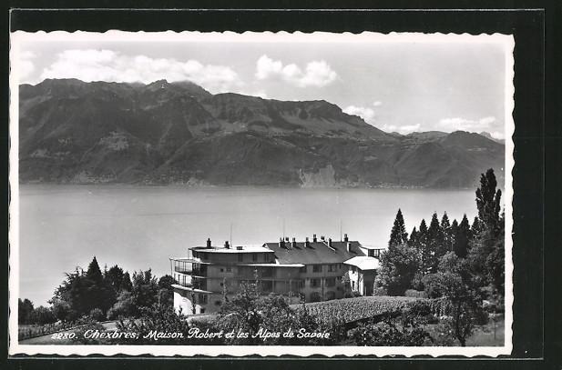 AK Chexbres, Maison Robert et les Alpes de Savoie