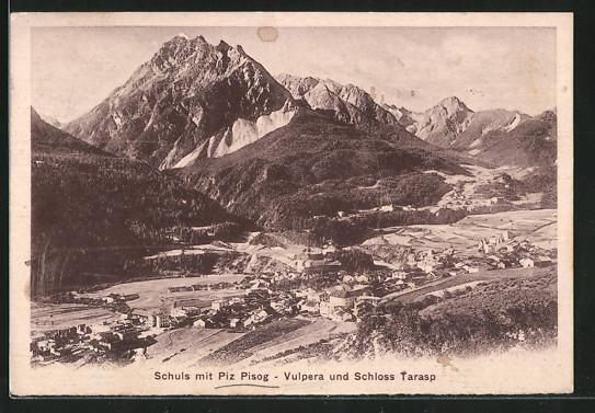 AK Schuls, Ortsansicht mit Piz Pisog, Vulpera und Schloss Tarasp