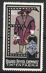 Reklamemarke Chemnitz, Tintenfabrik Eduard Beyer, Portrait Ulrich Fugger