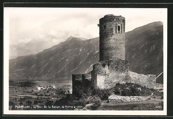 AK Martigny, La tour de la Batiaz, la Pierre a Voir