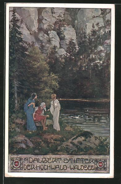 Künstler-AK Ernst Kutzer: Adalbert Stifter, der Hochwald, älterer Herr mit zwei Damen am Waldsee