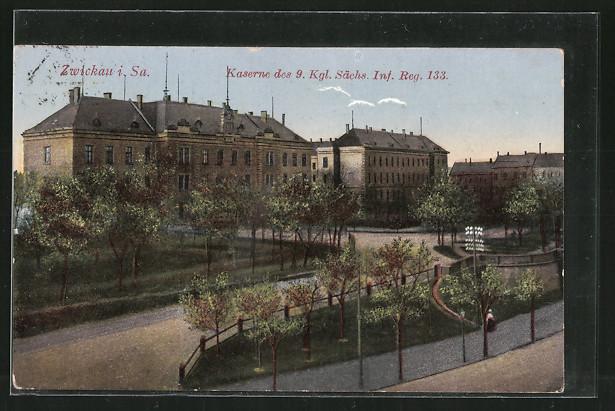AK Zwickau, Kaserne des 9. Kgl. Sächs. Inf. Reg. 133