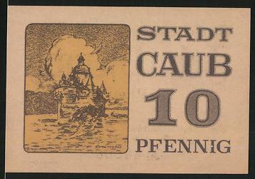 Notgeld Caub, 10 Pfennig, Burg Pfalzgrafenstein im Rhein