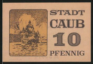 Notgeld Caub, 10 Pfennig, Burg Pfalzgrafenstein, Wasserburg im Rhein