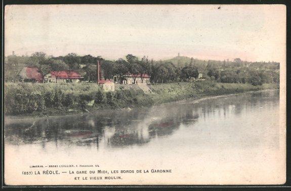 AK La-Réole, la gare du midi, les bords de la Garonne et le vieux moulin