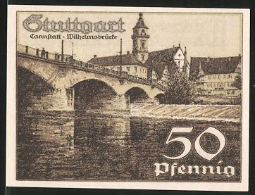 Notgeld Stuttgart 1921, 50 Pfennig, Cannstatt - Wilhelmsbrücke, Stadtwappen