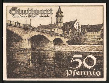 Notgeld Stuttgart, 1921, 50 Pfennig, Wilhelmsbrücke in Cannstatt, Stadtwappen