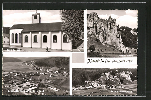 AK Konstein, Kath. Kirche, Dohlenfelsen, Glashütte mit Siedlung Kittenfeld