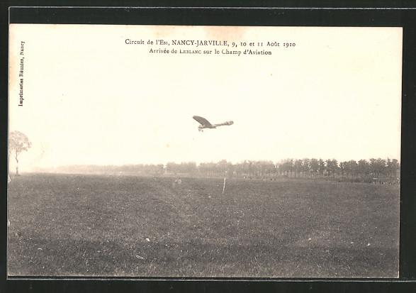 AK Nancy-Jarville, Circuit de l'Est 1910, Ankunft Leblanc in Eindecker