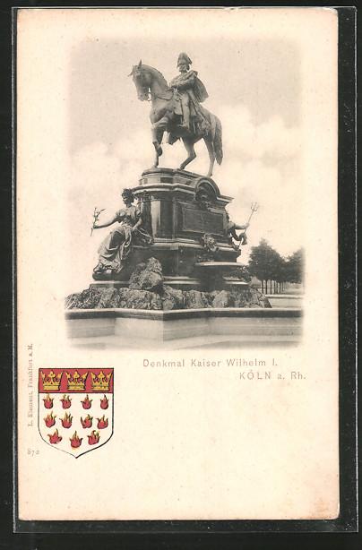 AK Köln-Neustadt, Kaiser Wilhelm I. Denkmal am Kaiser Wilhelm-Ring, Wappen