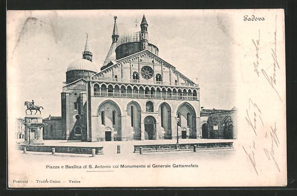 AK Padova, Piazza e Basilica di S. Antonio col Monumento al Generale Gattametata