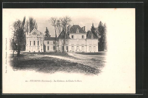 Ak tampes le ch teau de chalo saint mars nr 6438732 for Chateau etampes