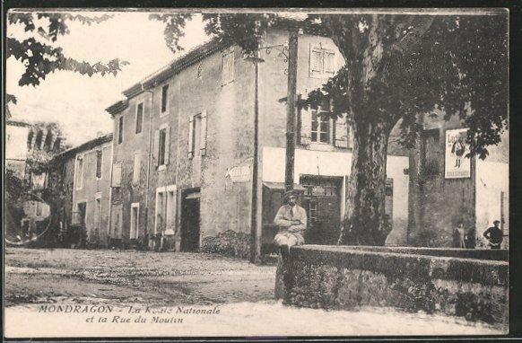 AK Mondragon, La Route Nationale et la Rue du Moulin
