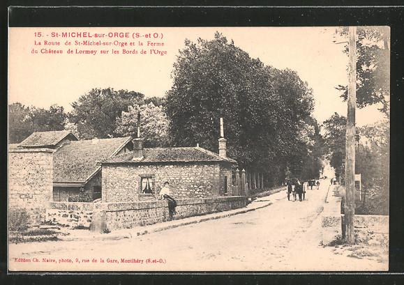 AK Saint-Michel-Sur-Orge, La Route de Saint-Michel-sur-Orge, et la Ferme du Chateau de Lormoy sur les Bords de l'Orge