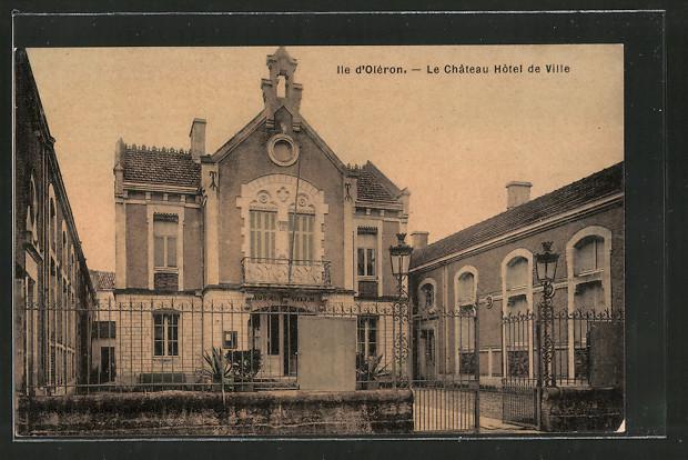 Ak le ch teau d ol ron le h tel de ville nr 6492129 oldthing ansichtskar - Hotel le chateau d oleron ...