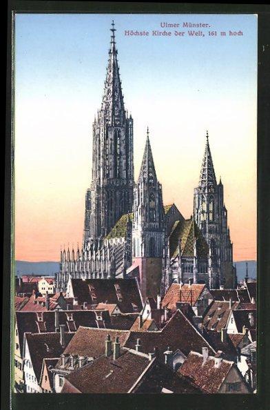 Ak Ulm Münster Höchste Kirche Der Welt Nr 6505419 Oldthing