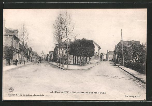 AK Arcis-sur-Aube, Rue de Paris et Rue Belle-Dame